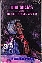 Lori Adams and the Old Carter House Mystery