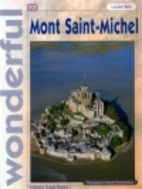 Wonderful Mont Saint-Michel by Lucien Bely