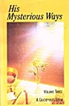 His Mysterious Ways Volume 3 by Guideposts…
