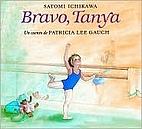 Bravo, Tanya by Patricia Lee Gauch