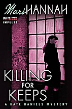 Killing for Keeps by Mari Hannah