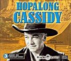 Hopalong Cassidy - Audio 3 CD's by Audio