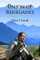 Union of Renegades: The Rys Chronicles Book…