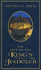 The Gift of the King's Jeweler by Steven L.…