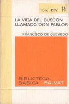 El Buscón by Francisco de Quevedo