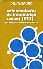 Enfermedades de transmisión sexual (ETS) :…