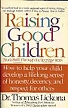 Raising Good Children: From Birth Through…