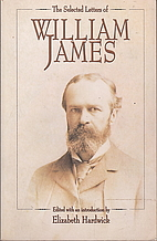 The Selected Letters of William James by…
