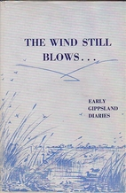 The Wind Still Blows ... Early Gippsland…