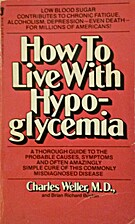 How to live with hypoglycemia by Charles…