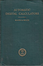 Automatic digital calculators by Andrew…