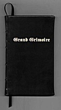 The Grand Grimoire - A Practical Manual of…