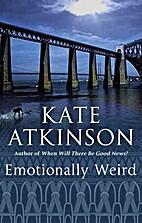 Emotionally weird : a comic novel by Kate…