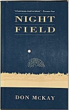 Night Field: Poems by Don McKay