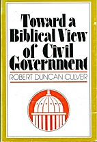 Toward a Biblical view of civil government…