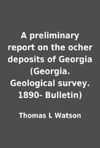 A preliminary report on the ocher deposits…