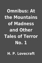 Omnibus: At the Mountains of Madness and…