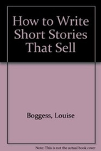 How to Write Short Stories That Sell by…