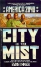 City in the Mist (America 2040, Book 3) by…