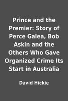 Prince and the Premier: Story of Perce…