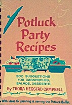 Potluck Party Recipes: 200 suggestions for…