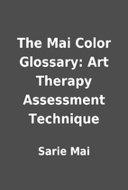 The Mai Color Glossary: Art Therapy…