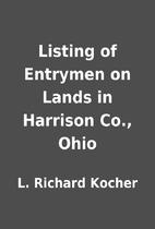 Listing of Entrymen on Lands in Harrison…