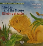 The Lion and the Mouse / El león y el…