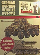 German Fighting Vehicles 1939-1945 by Peter…