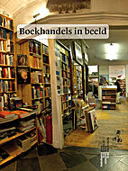 Boekhandels in beeld by Ingmar Heytze