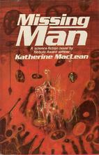 Missing Man by Katherine MacLean