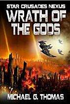 Wrath of the Gods (Star Crusades Nexus Book…