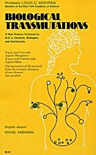 Biological Transmutations by C. Louis…