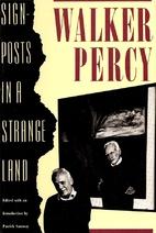 Signposts in a Strange Land by Walker Percy