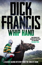Whip Hand: A classic racing mystery from the…