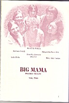 BIG MAMA POETRY TROUPE VOLUME 2 by DOROTHY…
