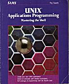 UNIX applications programming mastering the…