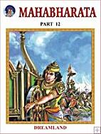 Mahabharatha Part 12 by Dreamland…