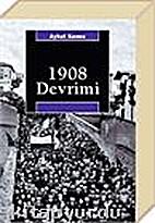 1908 devrimi = The revolution of 1908 in…