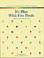 It's blue with five petals :…