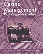 Casino Management: Past-Present-Future by…