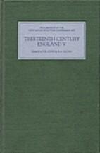 Thirteenth Century England V: Proceedings of…