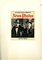 A Century of New England in News Photos by…