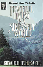 Peaceful Living in a Stressful World by…