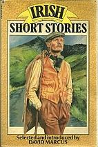 Irish Short Stories by David Marcus