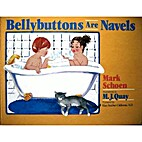 Bellybuttons Are Navels by Mark Schoen