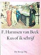 Kus of ik schrijf by F. Harmsen van Beek