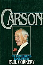 Carson: The Unauthorized Biography by Paul…