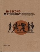 30-Second Mythology (The 50 most important…