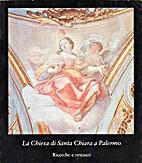 La Chiesa di Santa Chiara a Palermo:…